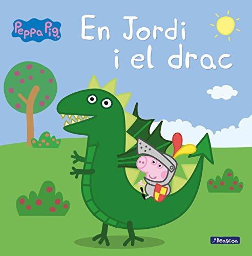 9788448850715: En Jordi i el drac (Un conte de La Porqueta Pepa)