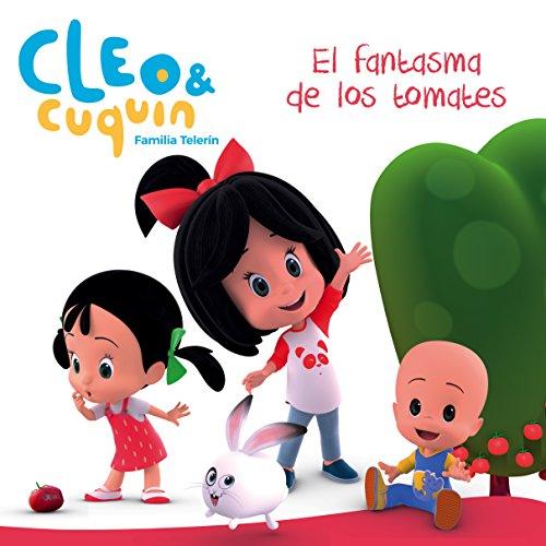 9788448850869: El fantasma de los tomates (Un cuento de Cleo y Cuquín)