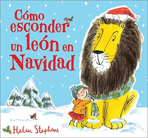 9788448854102: Cómo esconder un león en Navidad (Cuentos infantiles)