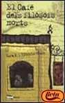 9788448905125: El cafè dels filòsofs morts