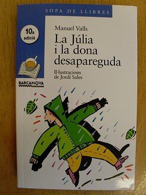 9788448906559: La Julia I La Dona Desapareguda / Julia and Missing Women (Sopa De Llibres. Serie Blava) (Catalan Edition)