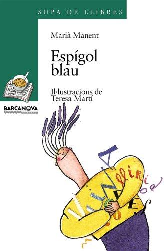 9788448906580: Espígol blau (Llibres Infantils I Juvenils - Sopa De Llibres. Sèrie Verda)