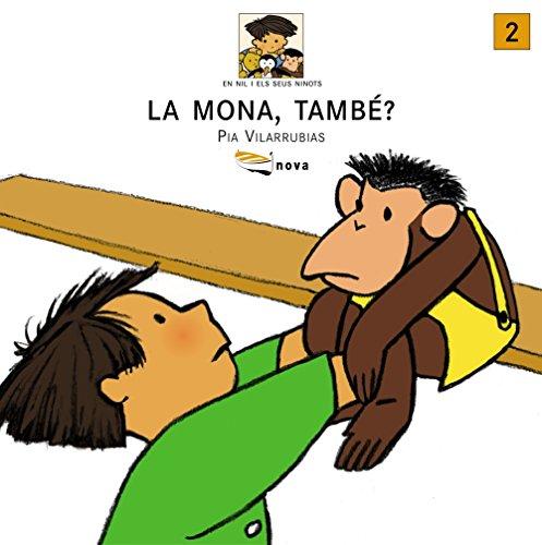 9788448906818: La Mona, Tambe? / the Monkey Too? (En Nil I Els Seus Ninots) (Catalan Edition)