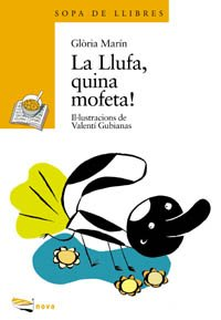 9788448907068: La Llufa, quina mofeta! (Llibres Infantils I Juvenils - Sopa De Llibres. Sèrie Groga)