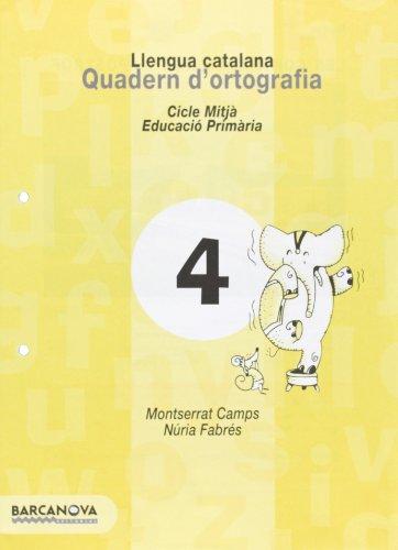 9788448908782: Quadern d ' ortografia 4. Llengua catalana