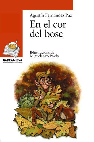 9788448909703: En el cor del bosc (Llibres Infantils I Juvenils - Sopa De Llibres. Sèrie Taronja)