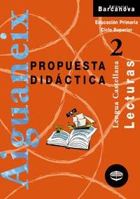 9788448910532: Lecturas lengua castellana 2 CS. Propuesta didáctica (Aiguaneix)