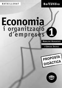 9788448911232: Economia i organització d ' empreses 1 Batxillerat. Proposta didàctica (Materials Educatius - Batxillerat - Modalitat Humanitats I Ciències Socials)