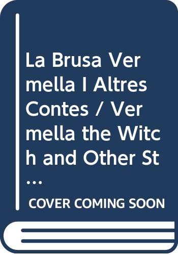 9788448911478: La Brusa Vermella I Altres Contes / Vermella the Witch and Other Stories (Antaviana Jove) (Catalan Edition)
