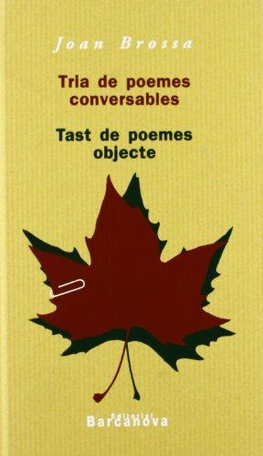 9788448911768: Tria De Poemes Conversables / Selection of Poems: Tast De Poemes Objecte (Diversos) (Catalan Edition)