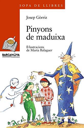 Pinyons De Maduixa (Sopa De Llibres. Serie Taronja) (Catalan Edition): Gorriz, Josep