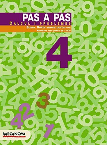 9788448912857: Pas a pas 4. Càlcul i problemes