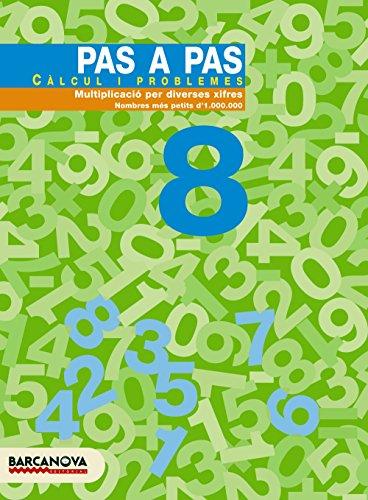 9788448912895: Pas a pas 8. Càlcul i problemes