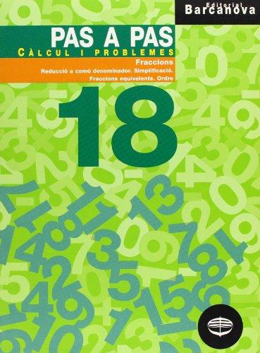 9788448912994: Pas a pas 18. Càlcul i problemes