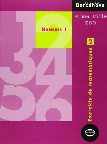 9788448913243: Exercicis de matemàtiques 2. Nombres I (Materials Educatius - Material Complementari Eso - Quaderns De Matemàtiques) - 9788448913243