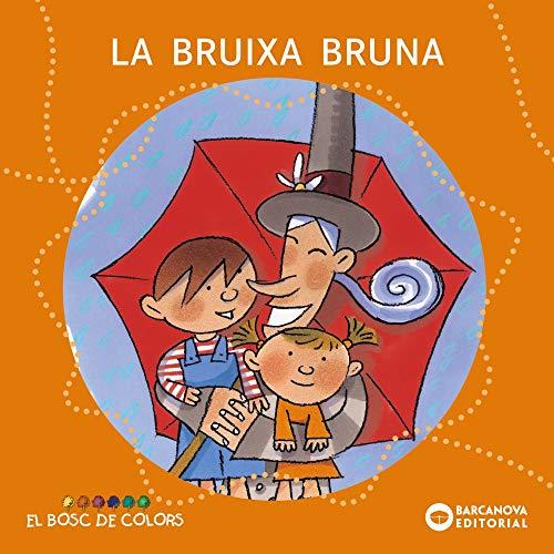 9788448914110: La bruixa Bruna (Llibres Infantils I Juvenils - El Bosc De Colors)
