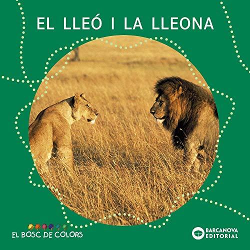 9788448914127: El lleó i la lleona (Llibres Infantils I Juvenils - El Bosc De Colors)