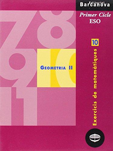 9788448915360: Exercicis de matemàtiques 10. Geometria II (Materials Educatius - Material Complementari Eso - Quaderns De Matemàtiques) - 9788448915360