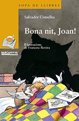 9788448915698: Bona Nit Joan / Good Night Joan (Sopa De Llibres. Serie Groga) (Catalan Edition)