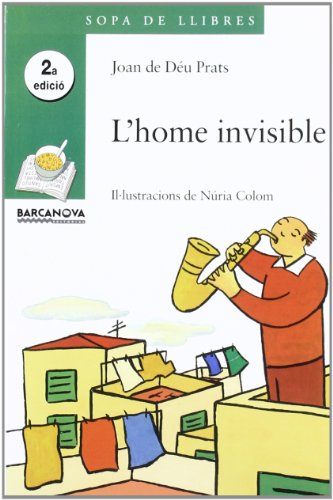 9788448915704: L'home Invisible / the Invisible Man (Sopa De Llibres. Serie Verda) (Catalan Edition)