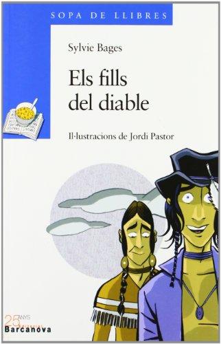 9788448915827: Els Fills Del Diable / the Children of the Devil (Sopa De Llibres. Serie Blava) (Catalan Edition)