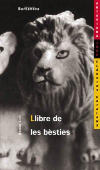 9788448915834: Llibre De Les Besties / Book of Beasts (Antaviana Jove) (Catalan Edition)