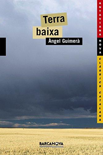 9788448915896: Terra Baixa / Lowland (Antaviana Classics Catalans) (Galician Edition)