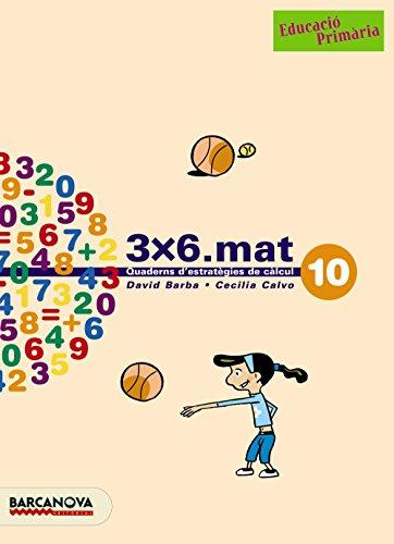 9788448916961: 3x6.mat 10 - 9788448916961 (Materials Educatius - Cicle Mitjà - Matemàtiques)
