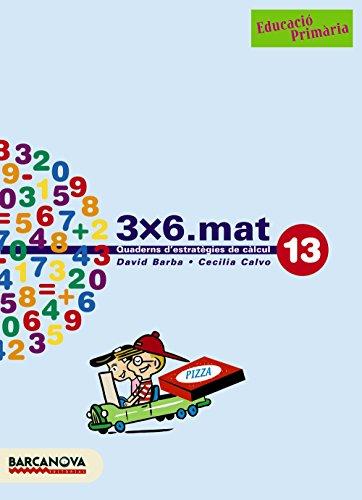 9788448916992: 3x6.mat 13 - 9788448916992 (Materials Educatius - Cicle Superior - Matemàtiques)