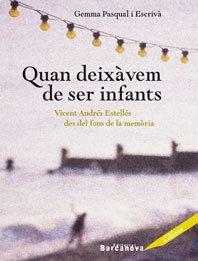 9788448917968: Quan deixàvem de ser infants: Vicent Andrés Estellés des del fons de la memòria (Edicions Generals - Càlam)