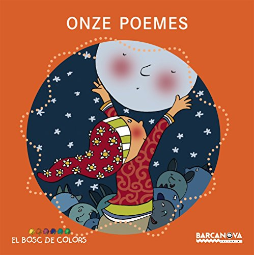 9788448918972: Onze poemes (Llibres Infantils I Juvenils - El Bosc De Colors)
