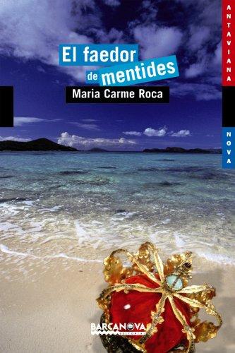 9788448919108: El faedor de mentides (Catalan Edition)