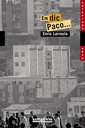 9788448919405: Em Dic Paco / My Name Is Paco (Antaviana Nova) (Catalan Edition)