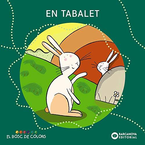 9788448919474: En Tabalet (Llibres Infantils I Juvenils - El Bosc De Colors)