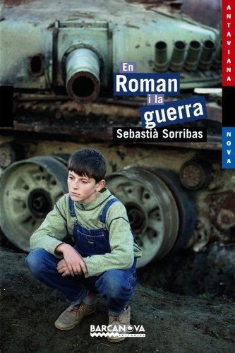 9788448919689: En Roman i la guerra / In War and Remains (Antaviana Blava) (Catalan Edition)