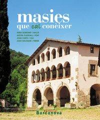 9788448919740: Masies de Catalunya que cal conèixer (Edicions Generals - Diversos)
