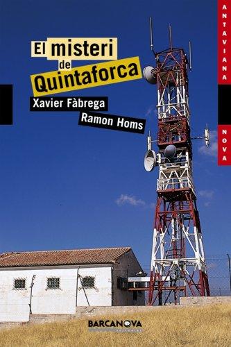 9788448919795: El misteri de Quintaforca (Llibres Infantils I Juvenils - Antaviana - Antaviana Nova)