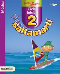 9788448920319: Nou Saltamartí 2 CI. Música. Llibre de l ' alumne. 2º Educación Primaria. Libro del Alumno. Catalunya, Illes Balears