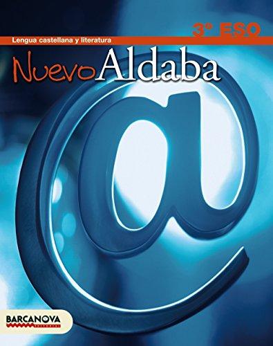 9788448920401: Nuevo Aldaba 3 ESO. Libro del alumno (Materials Educatius - Cicle Superior - Llengua Castellana) - 9788448920401
