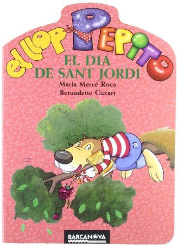 9788448920708: El llop pepito el dia de sant jordi / The Wolf Pepito on St. George (Catalan Edition)