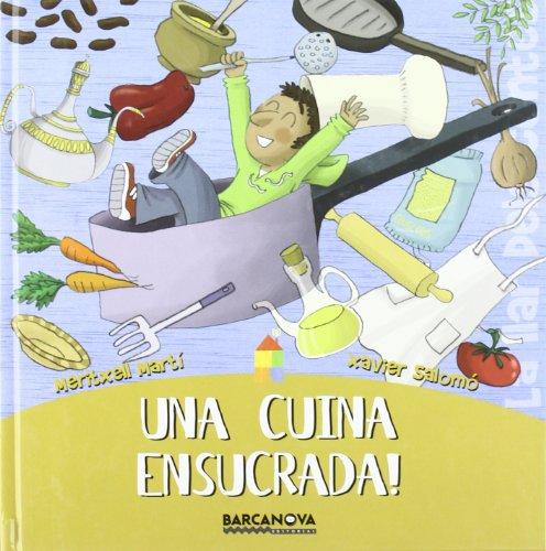 9788448920753: Una cuina ensucrada! (Llibres Infantils I Juvenils - Sopa De Contes - La Llar Dels Contes)