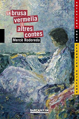 9788448920821: La brusa vermella i altres contes (Llibres Infantils I Juvenils - Antaviana - Antaviana Clàssics Catalans)