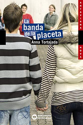 9788448921132: La banda de la placeta / the Band Placeta (Catalan Edition)