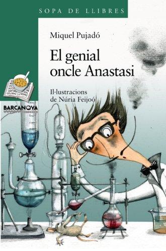 9788448921514: El genial oncle Anastasi (Llibres Infantils I Juvenils - Sopa De Llibres. Sèrie Verda)