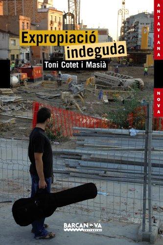 9788448921606: Expropiacio Indeguda / Undue Expropriation (Llibres Infantils I Juvenils-antaviana-antaviana Nova) (Catalan Edition)