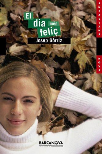 9788448921613: El Dia Mes Felit (Llibres Infantils I Juvenils-Antaviana-Antaviana Nova) (Catalan Edition)