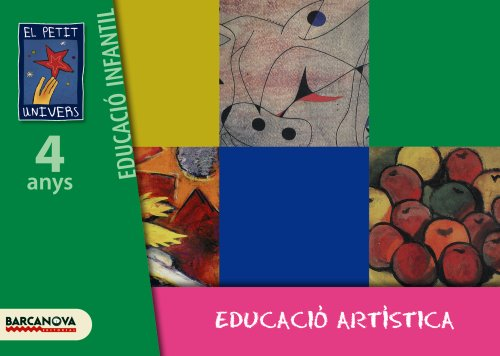 9788448921828: El Petit Univers P4. Educació artística. Carpeta de l ' alumne
