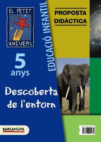 9788448921934: El Petit Univers P5. Descoberta de l ' entorn. Proposta didàctica (paper) (Materials Educatius - Parvulari - 5 Anys)