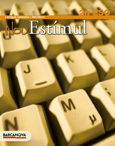 9788448922597: Nou Estímul 2 ESO. Llibre de l ' alumne. 2º Educación Secundaria Obligatoria. Libro del Alumno. Catalunya, Illes Balears