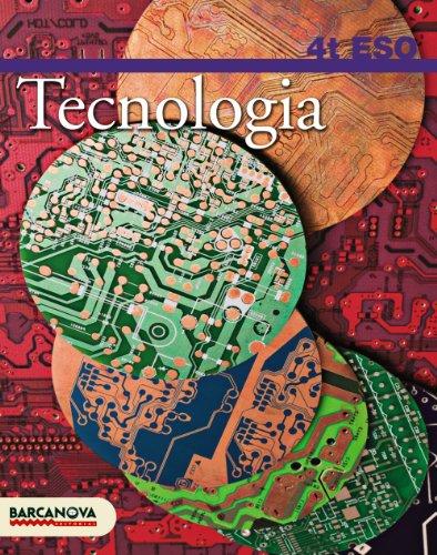 9788448922986: Tecnologia 4 ESO. Llibre de l'alumne (Materials Educatius - Eso - Tecnologia) - 9788448922986 (Arrels)
